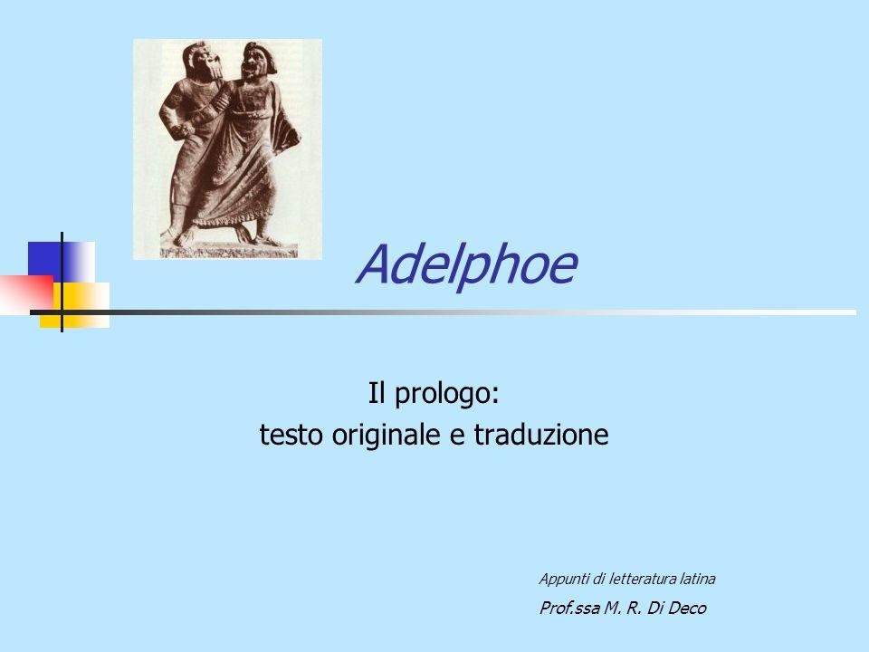 Il prologo: testo originale e traduzione