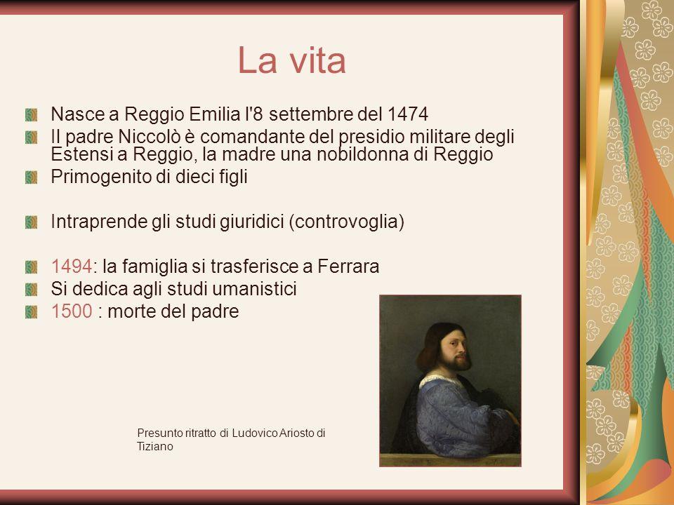 La vita Nasce a Reggio Emilia l 8 settembre del 1474