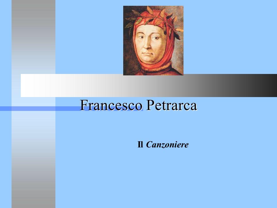 Francesco Petrarca Il Canzoniere