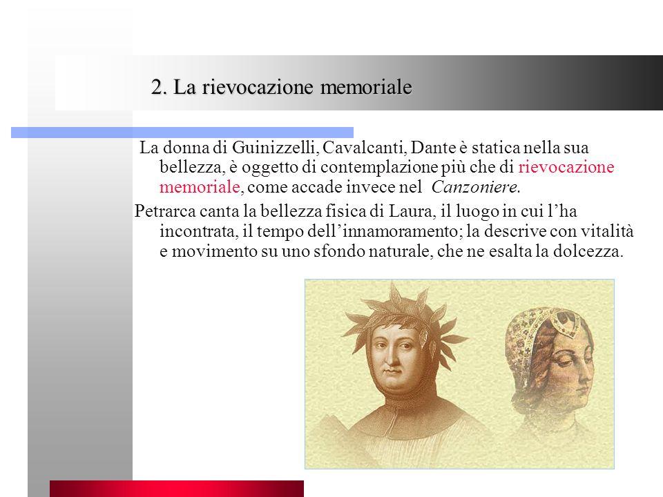 2. La rievocazione memoriale