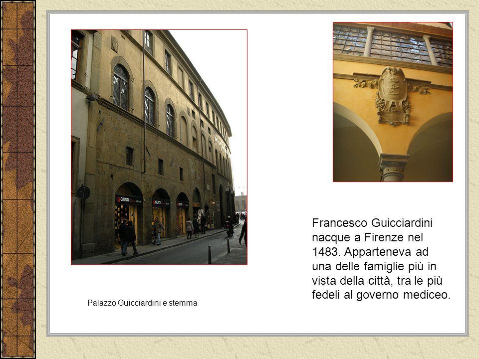 Francesco Guicciardini nacque a Firenze nel 1483