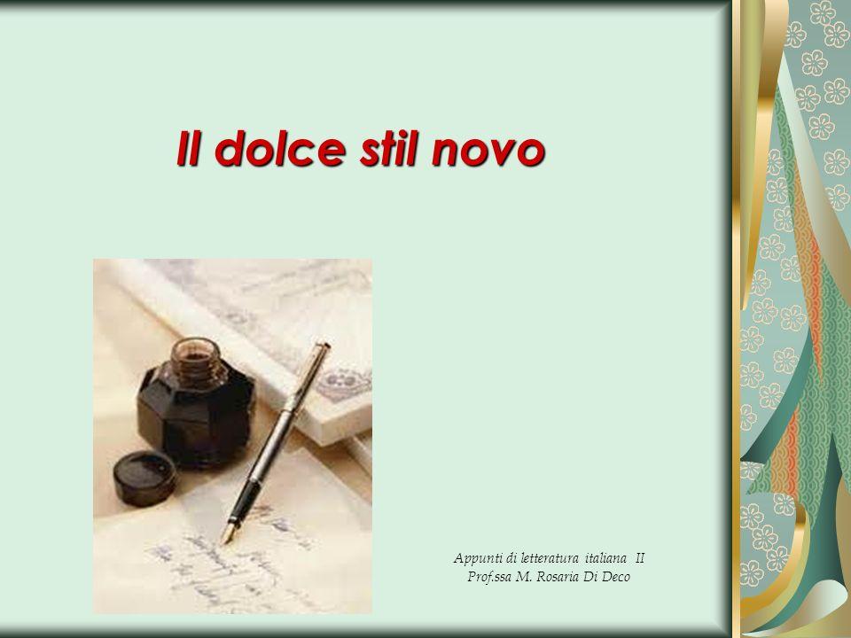 Appunti di letteratura italiana II Prof.ssa M. Rosaria Di Deco