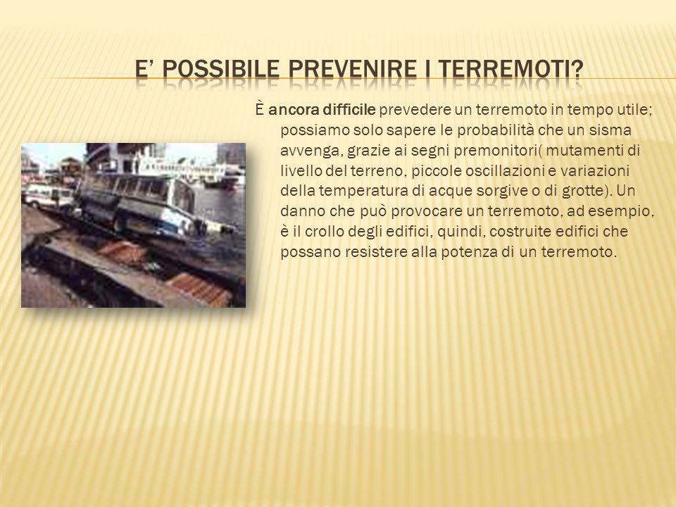 E' possibile prevenire i terremoti