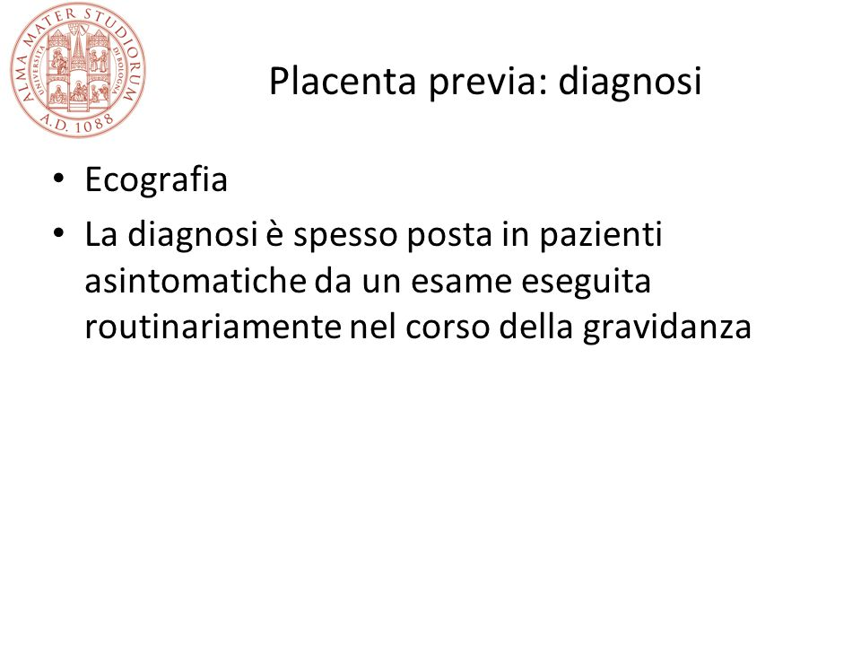 Placenta previa: diagnosi