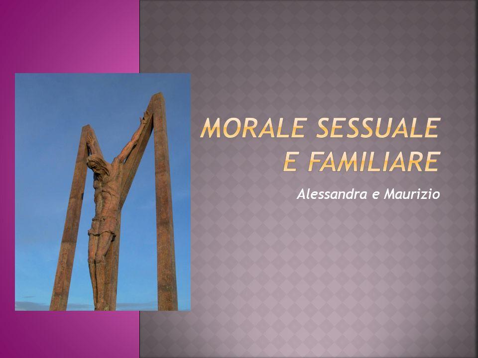 MORALE SESSUALE E FAMILIARE
