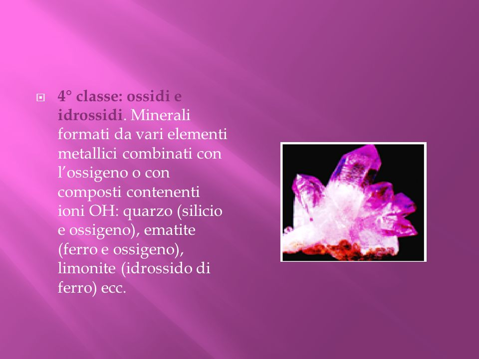 4° classe: ossidi e idrossidi