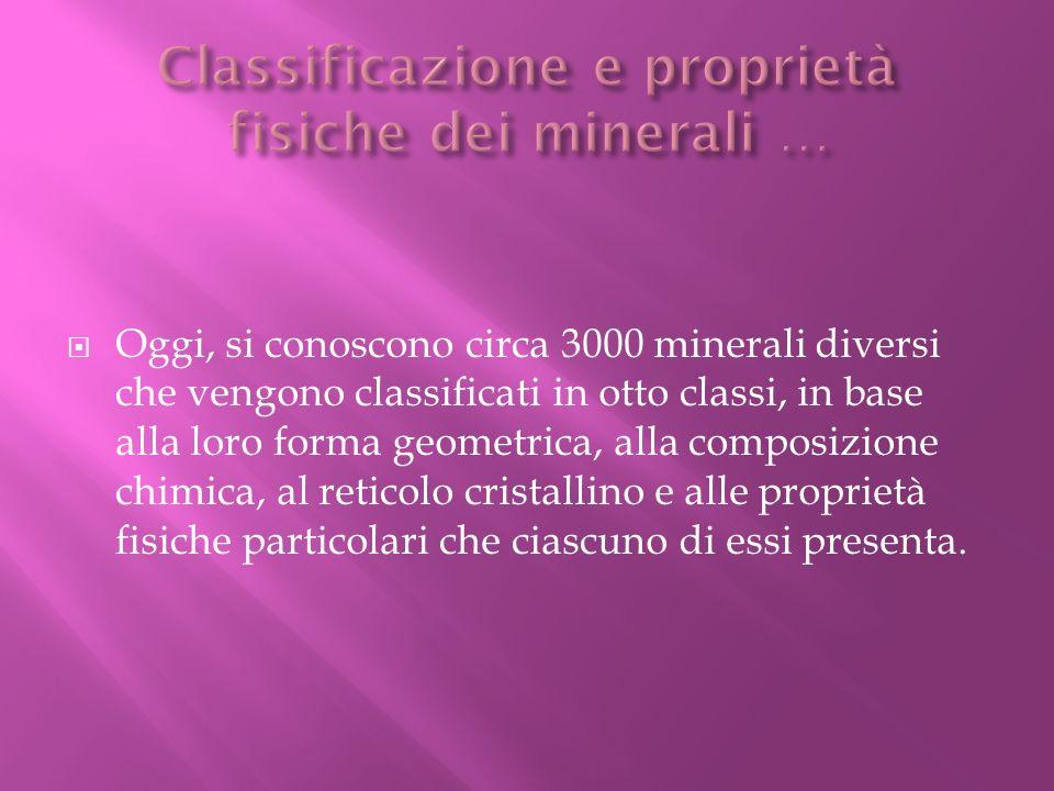 Classificazione e proprietà fisiche dei minerali …