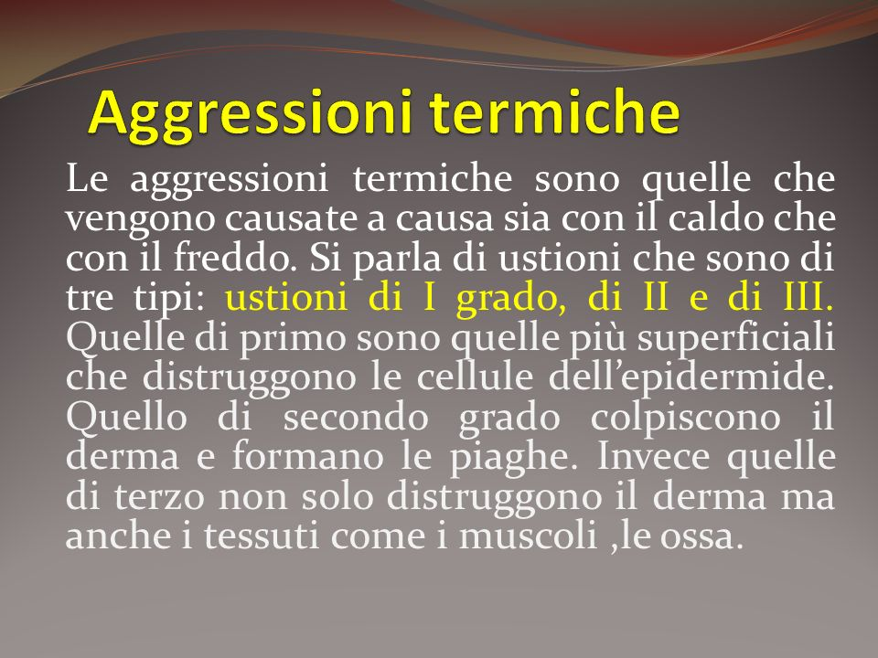 Aggressioni termiche