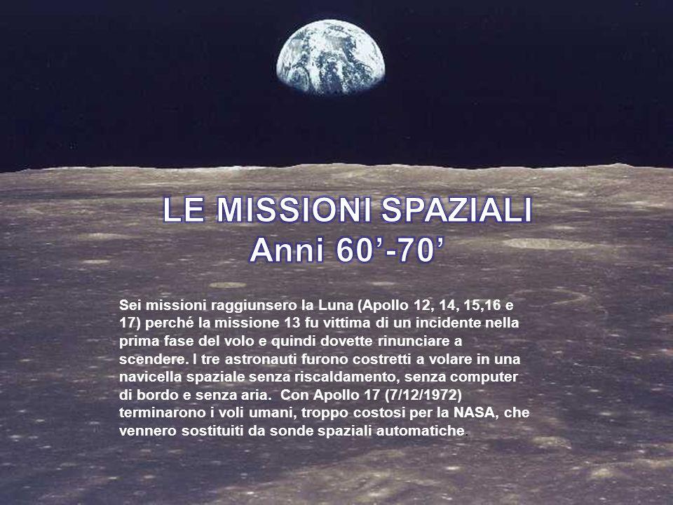 LE MISSIONI SPAZIALI Anni 60'-70'