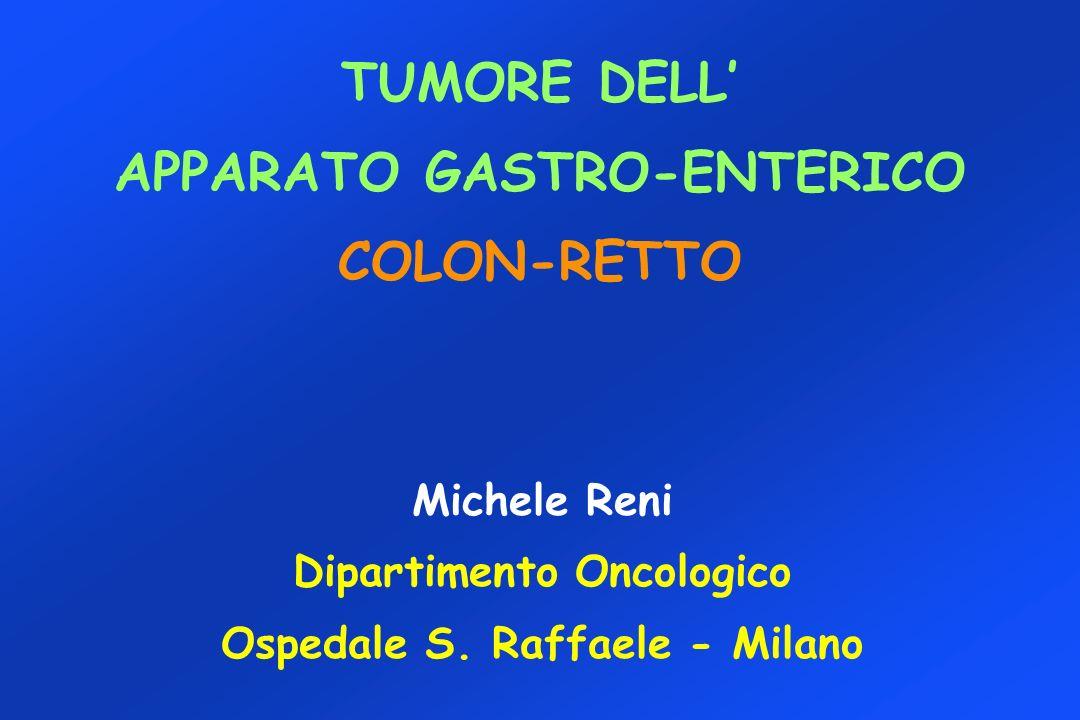 TUMORE DELL' APPARATO GASTRO-ENTERICO COLON-RETTO