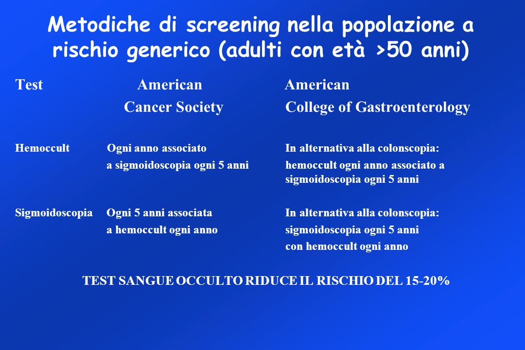 TEST SANGUE OCCULTO RIDUCE IL RISCHIO DEL 15-20%