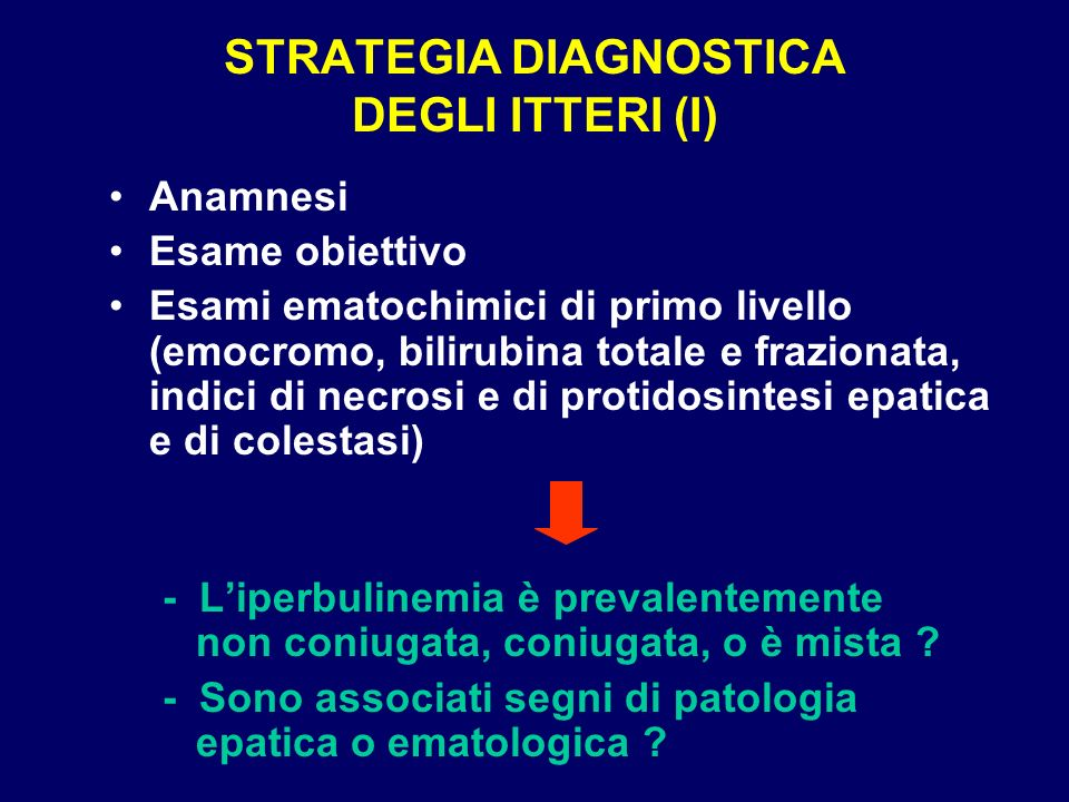 STRATEGIA DIAGNOSTICA DEGLI ITTERI (I)