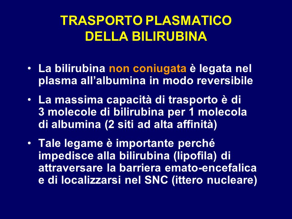 TRASPORTO PLASMATICO DELLA BILIRUBINA