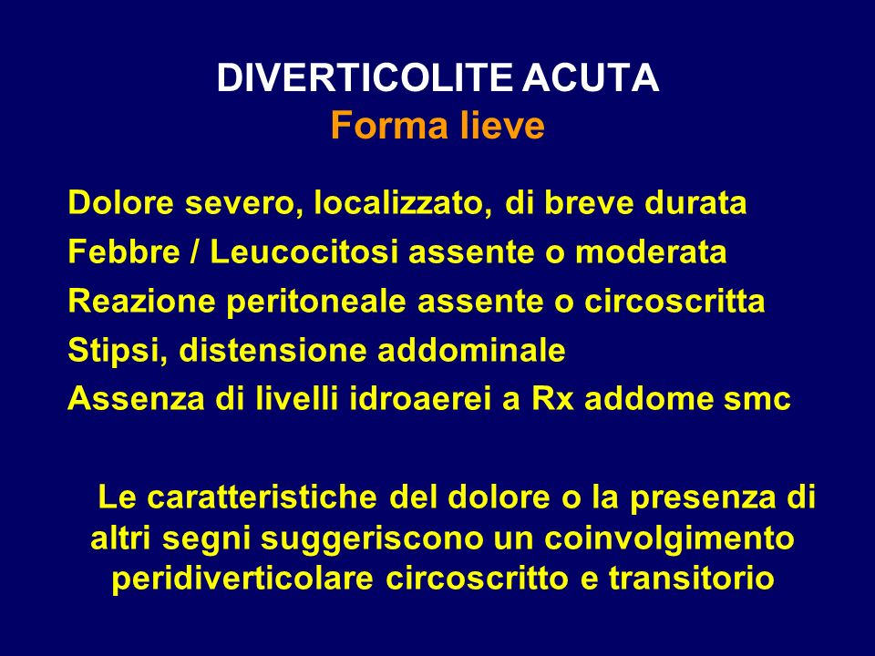 DIVERTICOLITE ACUTA Forma lieve