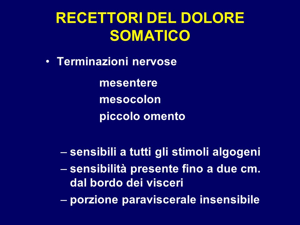 RECETTORI DEL DOLORE SOMATICO