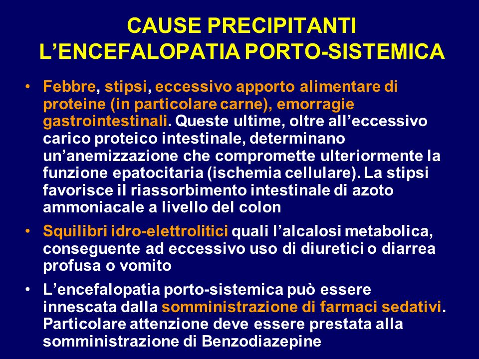 CAUSE PRECIPITANTI L'ENCEFALOPATIA PORTO-SISTEMICA