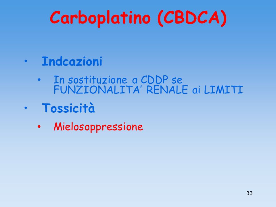 Carboplatino (CBDCA) Indcazioni Tossicità