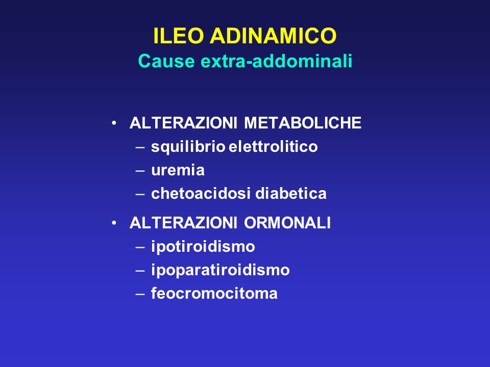 ILEO ADINAMICO Cause extra-addominali