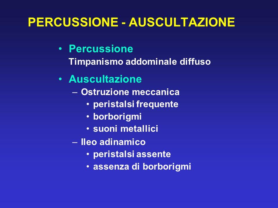 PERCUSSIONE - AUSCULTAZIONE