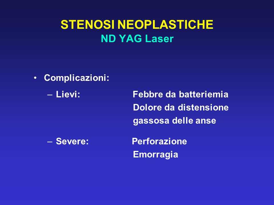 STENOSI NEOPLASTICHE ND YAG Laser