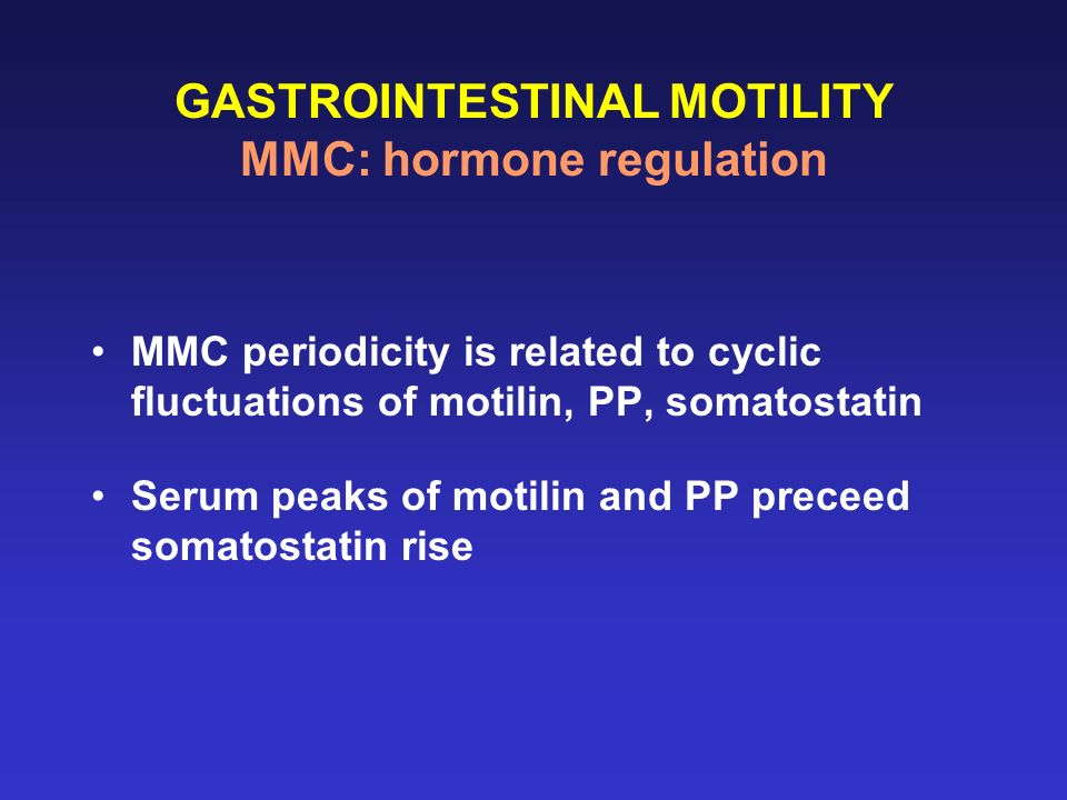GASTROINTESTINAL MOTILITY MMC: hormone regulation
