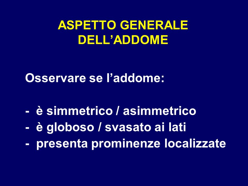 ASPETTO GENERALE DELL'ADDOME