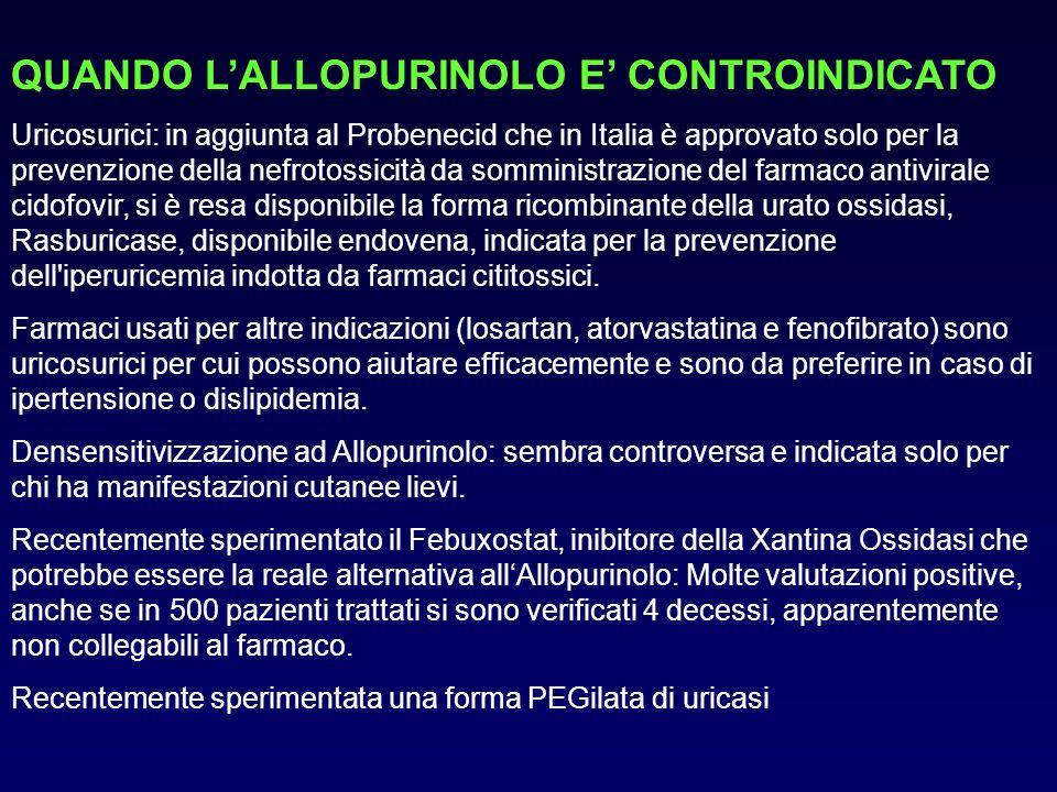 QUANDO L'ALLOPURINOLO E' CONTROINDICATO