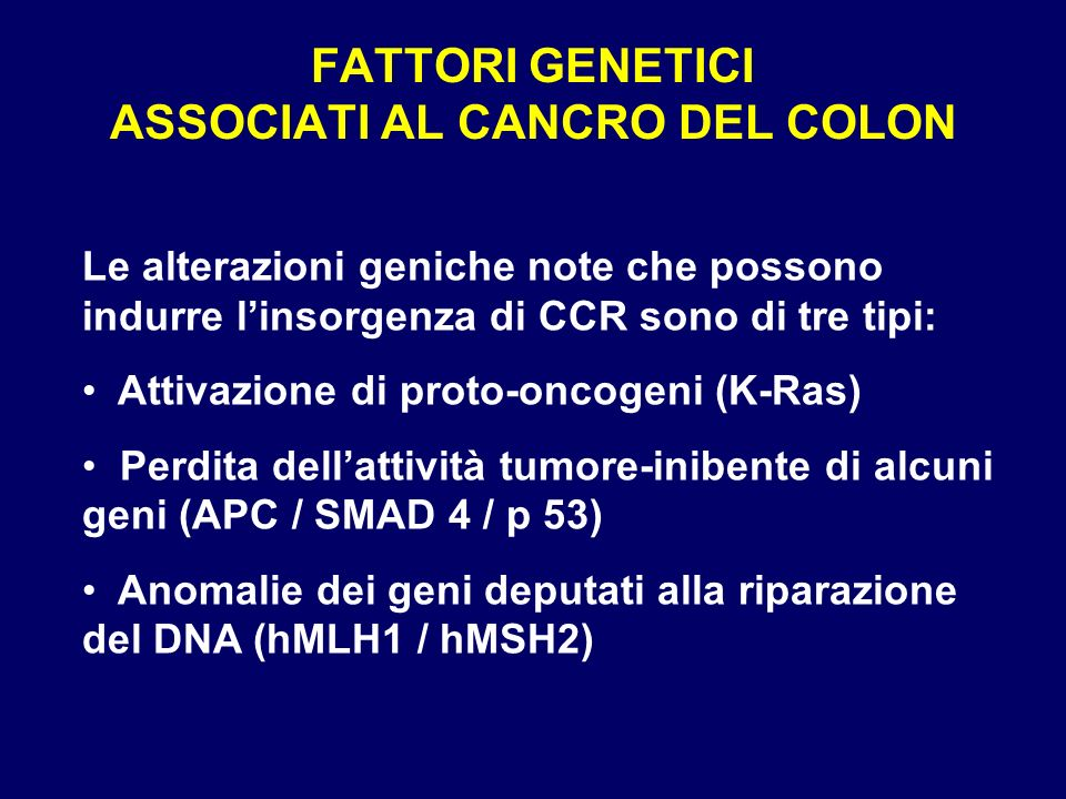 FATTORI GENETICI ASSOCIATI AL CANCRO DEL COLON