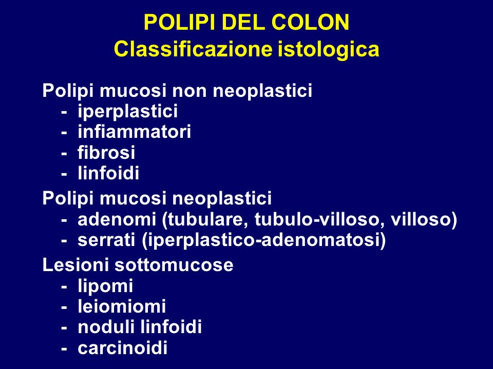 POLIPI DEL COLON Classificazione istologica
