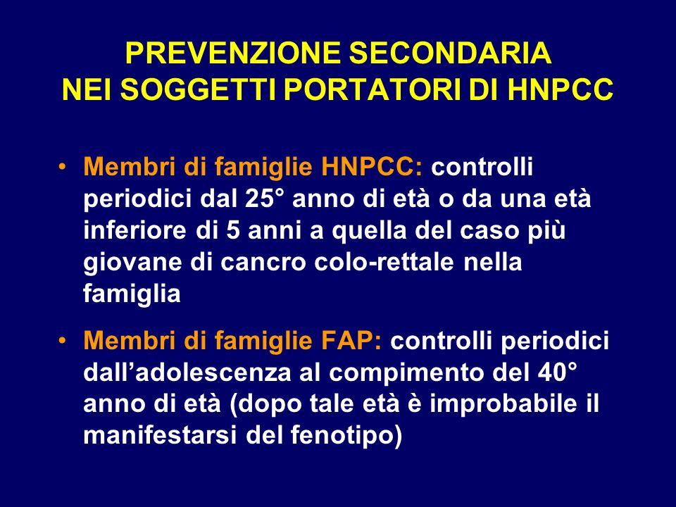 PREVENZIONE SECONDARIA NEI SOGGETTI PORTATORI DI HNPCC