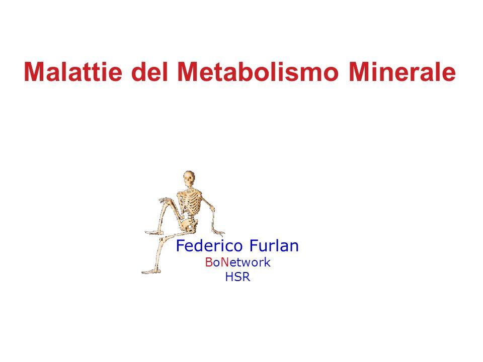 Malattie del Metabolismo Minerale