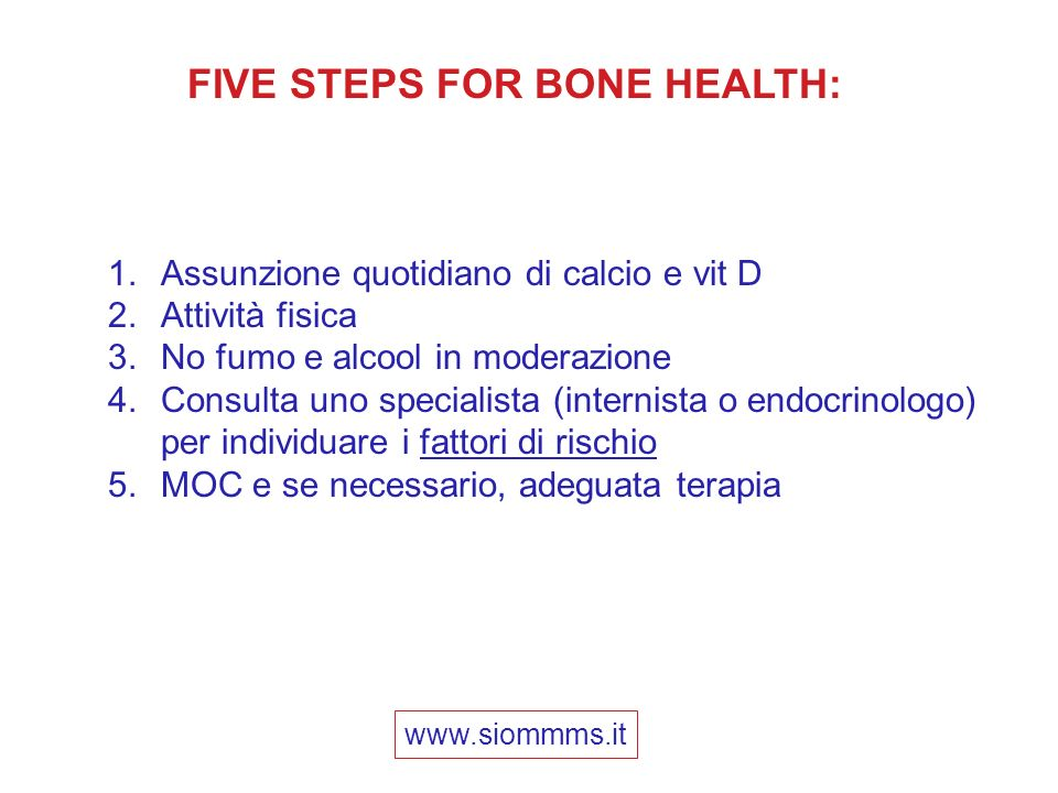 FIVE STEPS FOR BONE HEALTH: