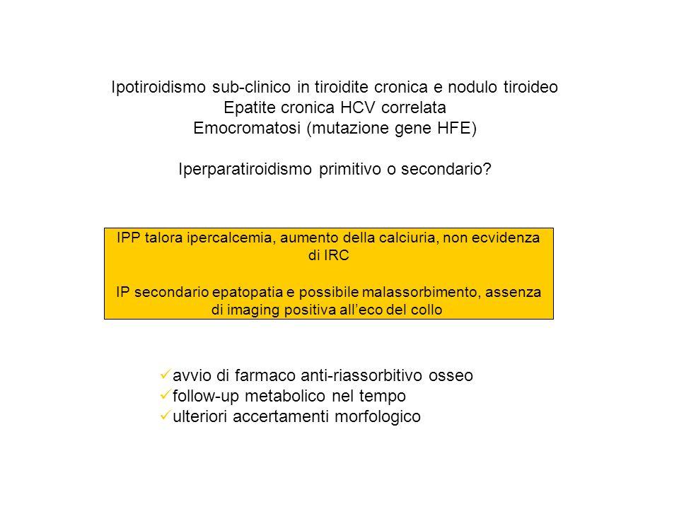 Ipotiroidismo sub-clinico in tiroidite cronica e nodulo tiroideo