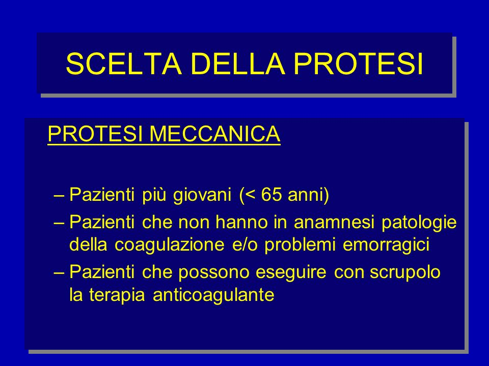 SCELTA DELLA PROTESI PROTESI MECCANICA