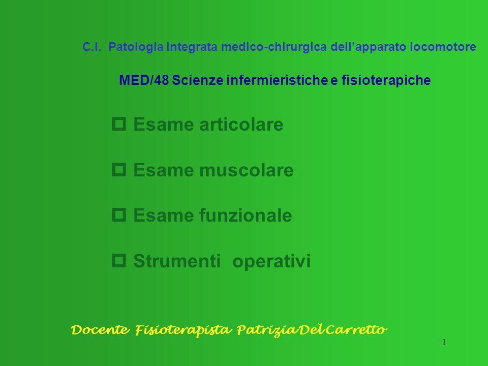 p Esame articolare p Esame muscolare p Esame funzionale