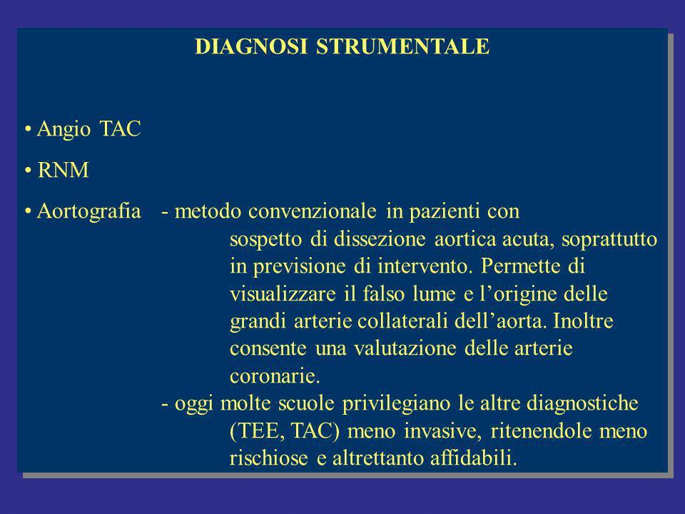 DIAGNOSI STRUMENTALE Angio TAC. RNM.