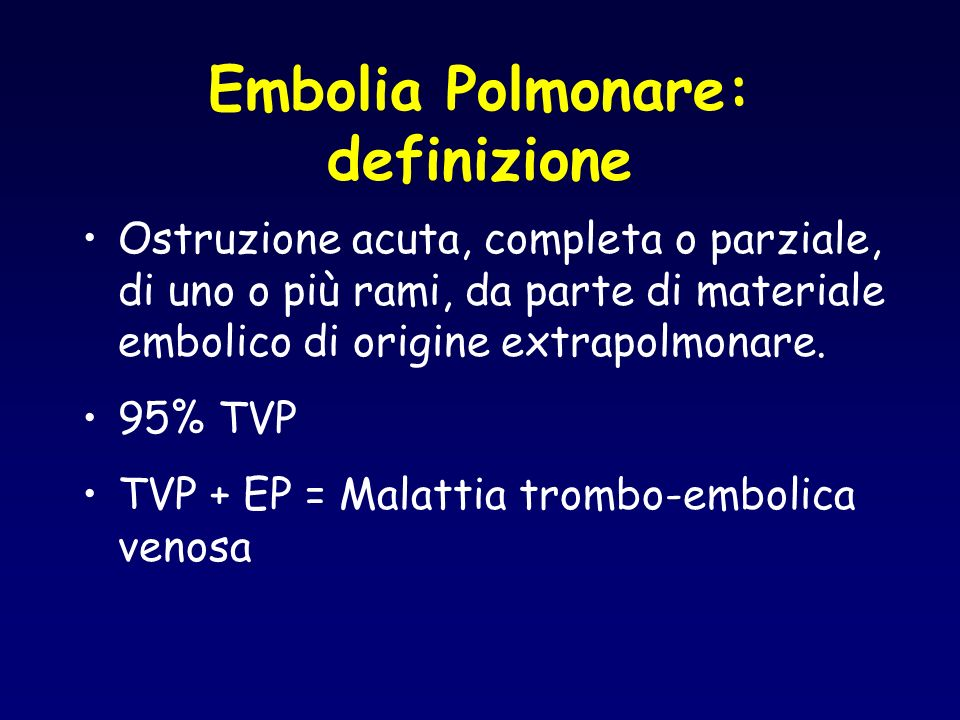 Embolia Polmonare: definizione
