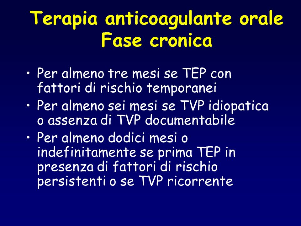 Terapia anticoagulante orale Fase cronica