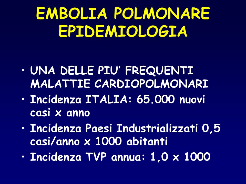EMBOLIA POLMONARE EPIDEMIOLOGIA