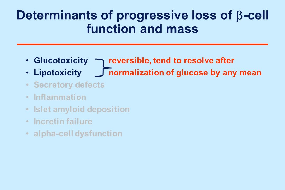 Determinants of progressive loss of b-cell function and mass