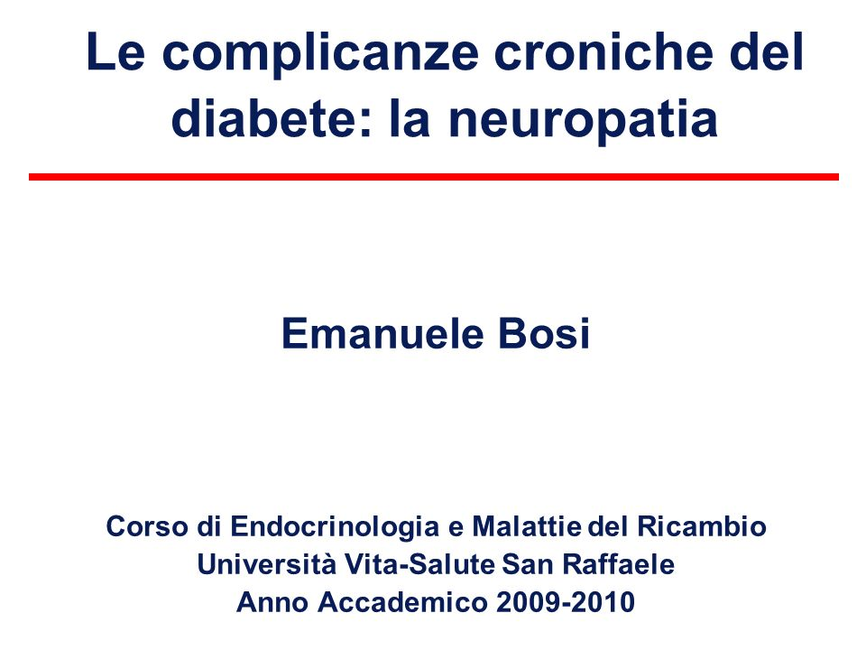 Le complicanze croniche del diabete: la neuropatia