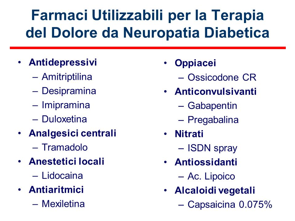 Farmaci Utilizzabili per la Terapia del Dolore da Neuropatia Diabetica