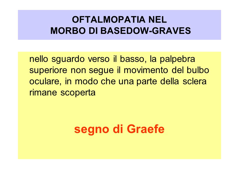 OFTALMOPATIA NEL MORBO DI BASEDOW-GRAVES
