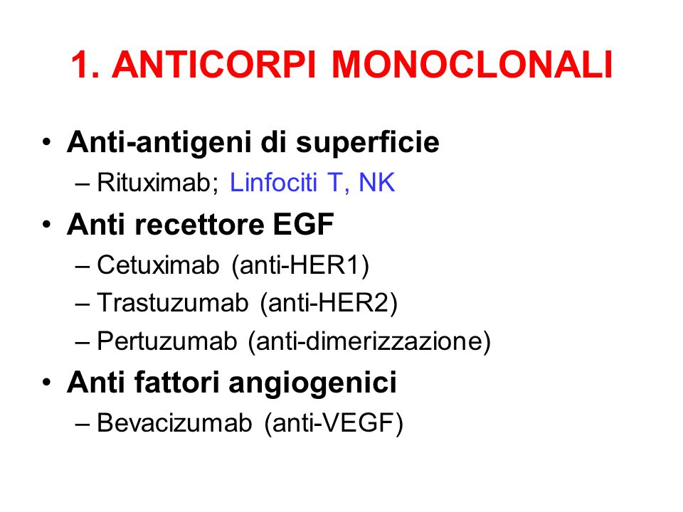 1. ANTICORPI MONOCLONALI