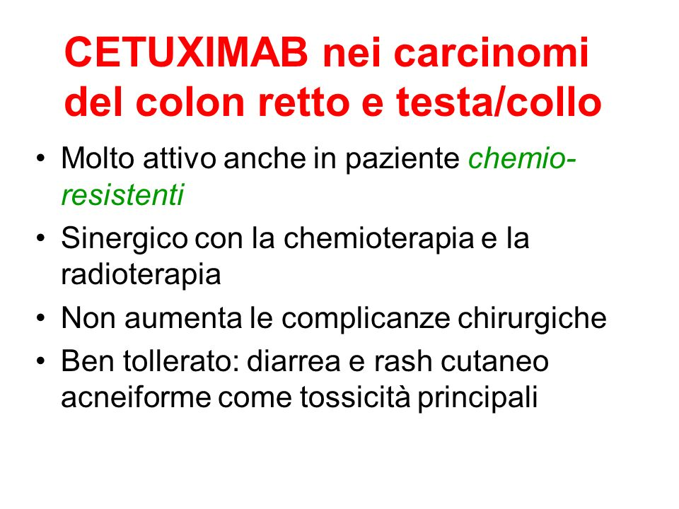 CETUXIMAB nei carcinomi del colon retto e testa/collo