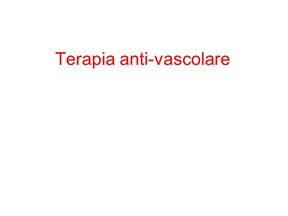 Terapia anti-vascolare