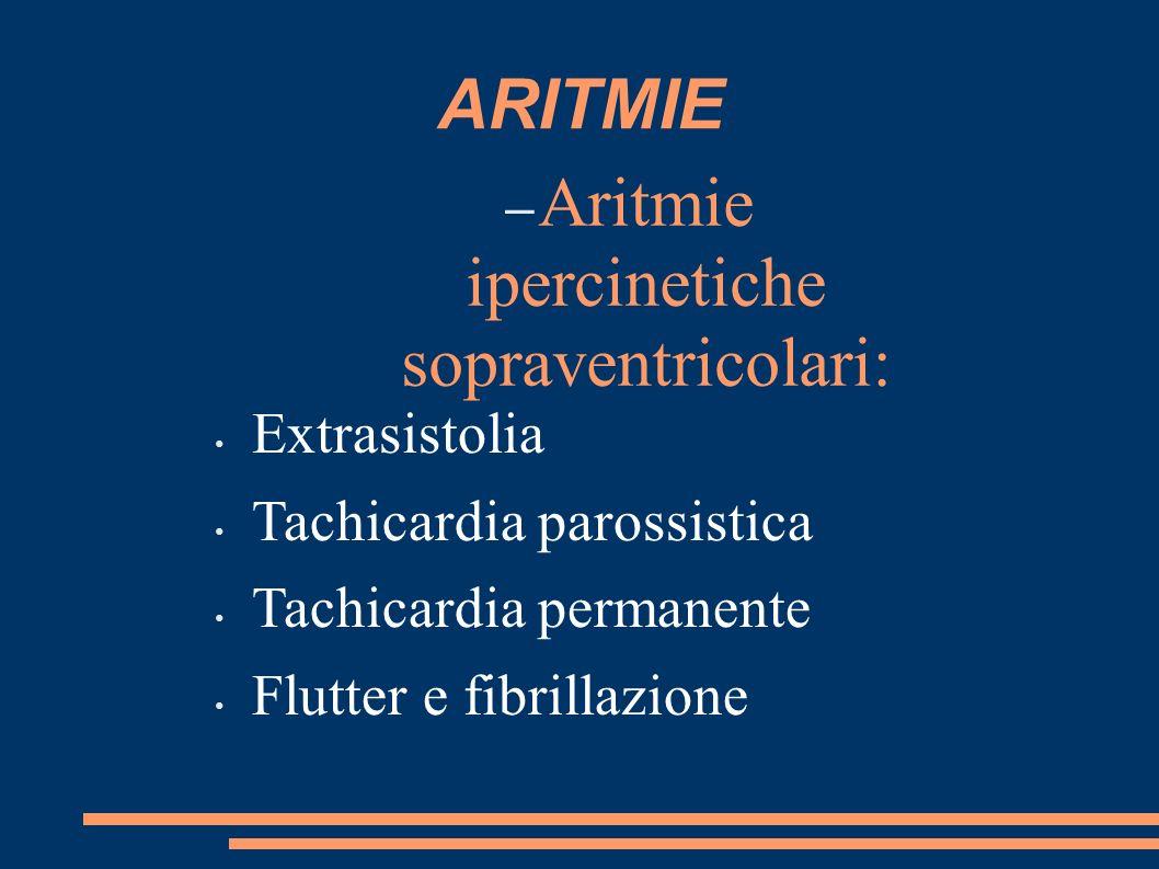 Aritmie ipercinetiche sopraventricolari: