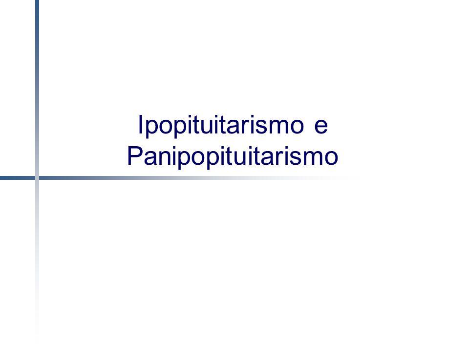 Ipopituitarismo e Panipopituitarismo