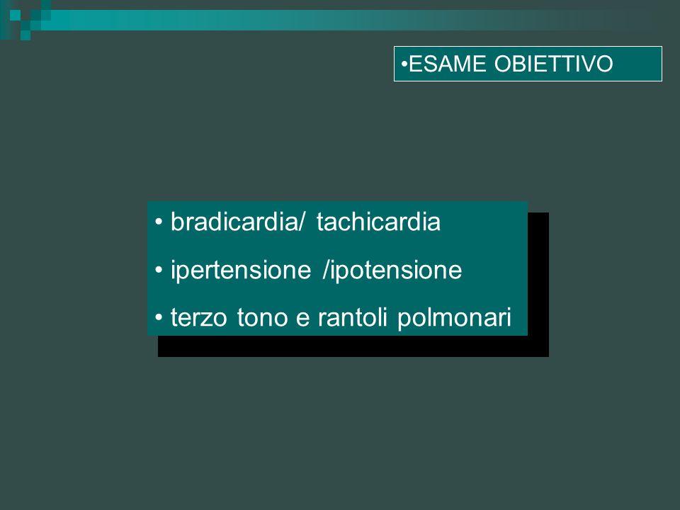 bradicardia/ tachicardia ipertensione /ipotensione