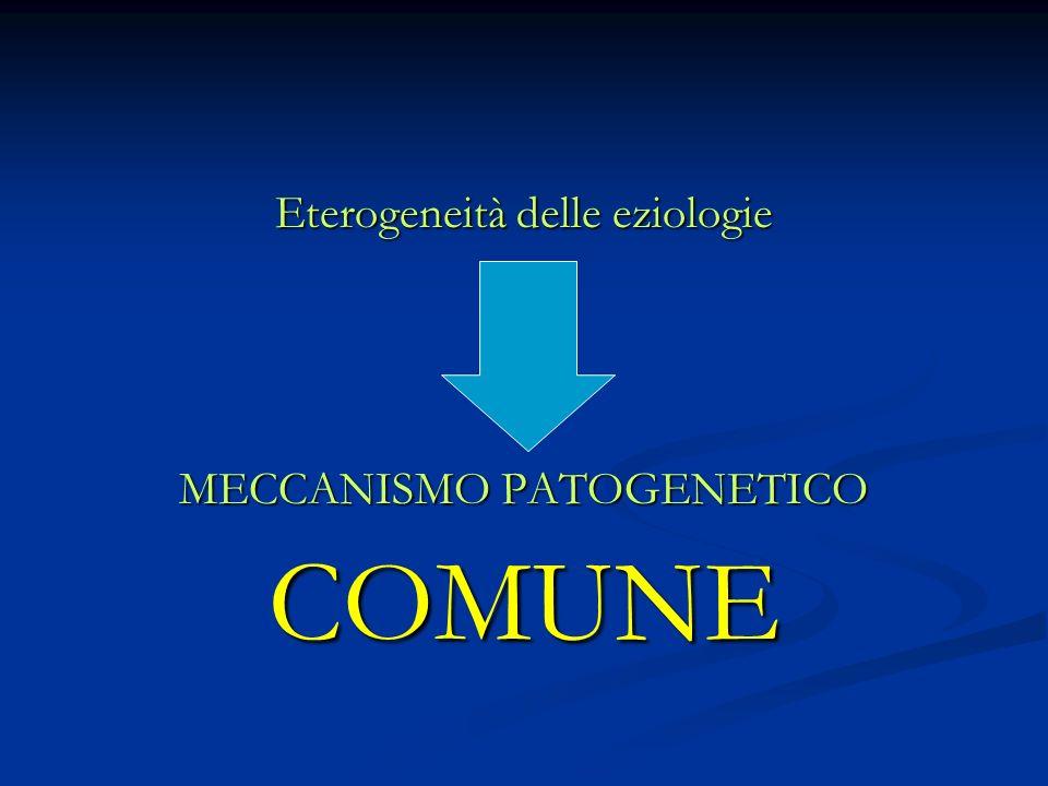 Eterogeneità delle eziologie
